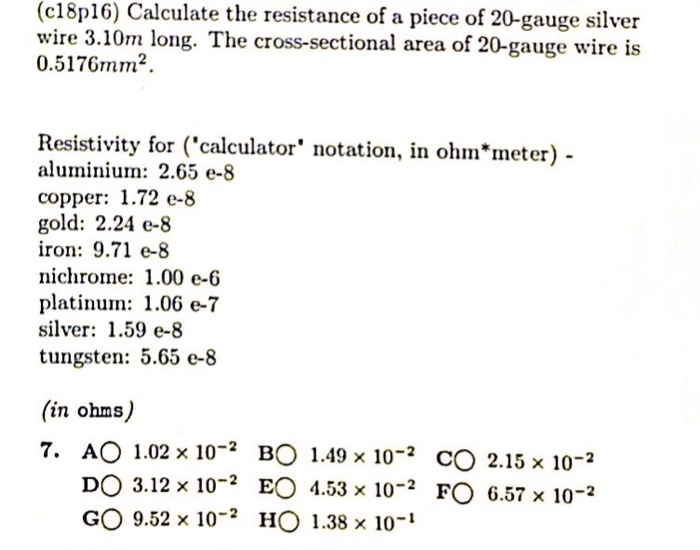 Solved c18p16 calculate the resistance of a piece of 20 c18p16 calculate the resistance of a piece of 20 gauge silver wire 310 greentooth Choice Image