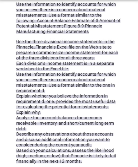 analysis of predicting material accounting misstatements Disaggregation may change which accounts the auditor considers material and  alter the thresholds  misstatements, we predict a positive association between  financial statement  we confirm this result through further analysis and show  that.