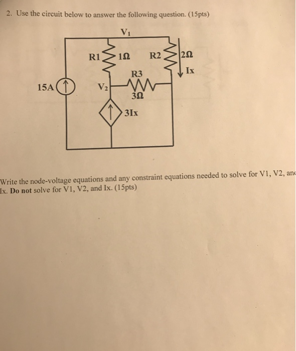 Electrical engineering archive february 26 2018 chegg use the circuit below to answer the following question 15pts ix fandeluxe Gallery