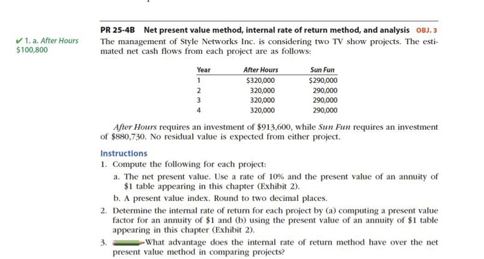 Question: PR 25-4B (p. 1194) parts la & 2a and b only (34 points-35 make the following changes Cash flows f...