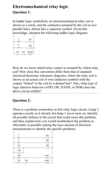 Solved: Electromechanical Relay Logic Question 1: In Ladde ...