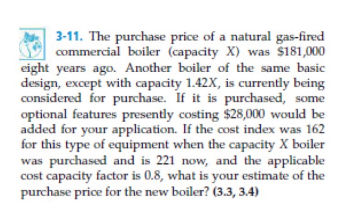 Solved: 3-11. The Purchase Price Of A Natural Gas-fired Co ...