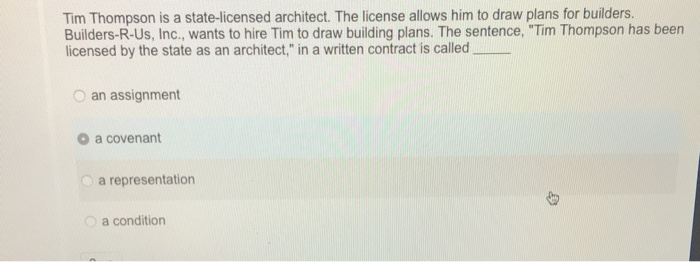 Question: Tim Thompson Is A State Licensed Architect. The License Allows  Him To Draw Plans For Builders. Bu.