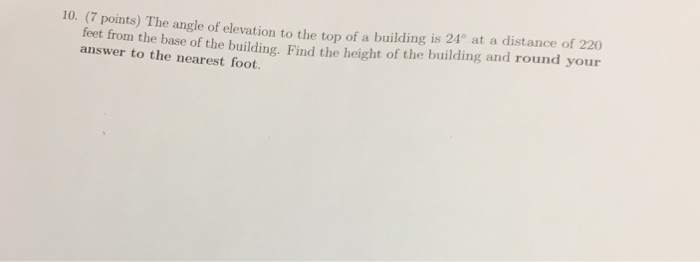 Points The Angle Of Elevation To The Top O Cheggcom - Find your elevation