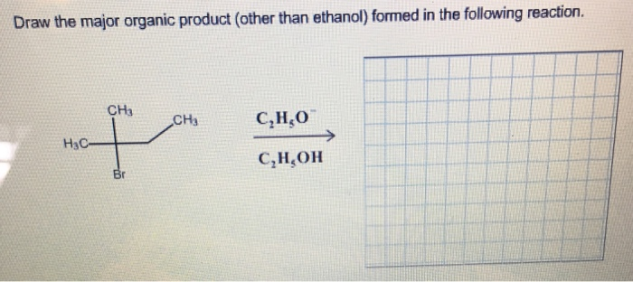 Draw The Major Organic Product Formed In Following Reaction