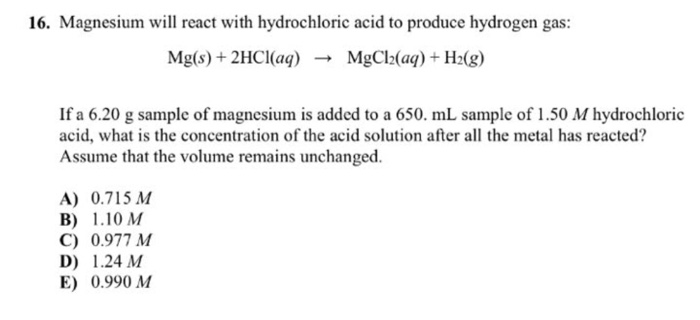 Magnesium Will React With Hydrochloric Acid To Produce Hydrogen Gas Mgs