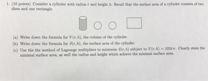 Calculus archive july 18 2017 chegg 1 10 points consider a cylinder with radius r and height h ccuart Choice Image