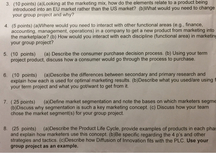(10 Points) (a)Looking At The Marketing Mix, How