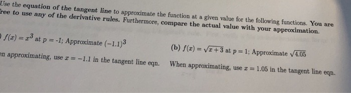 E Equation Of The Tangent Line To Approximate The Function At A Given Value For The