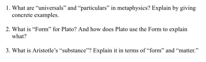 Solved 1 What Are Universals And Particulars In Meta