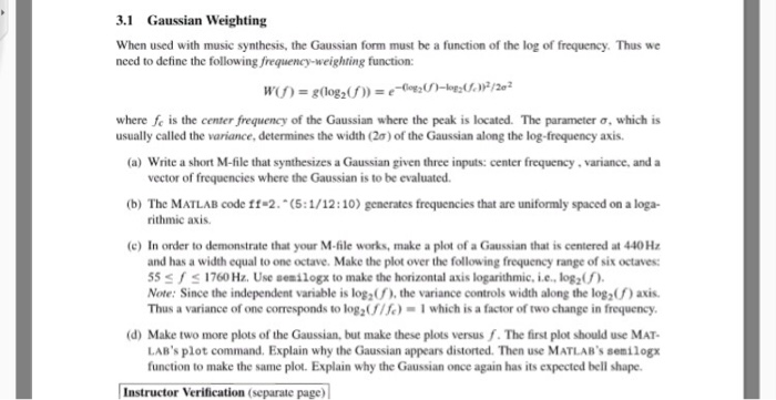Gaussian weighting when used with music synthesis chegg 31 gaussian weighting when used with music synthesis the gaussian form must be a function sciox Image collections