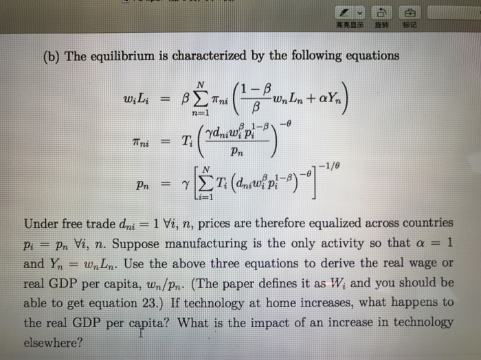 Question: The equilibrium is characterized by the following equations  w_i L_i = beta sigma^N _n = 1 pi_ni ...
