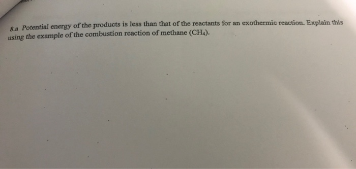 Solved Sa Potent Using The Example Of The Combustion Rea