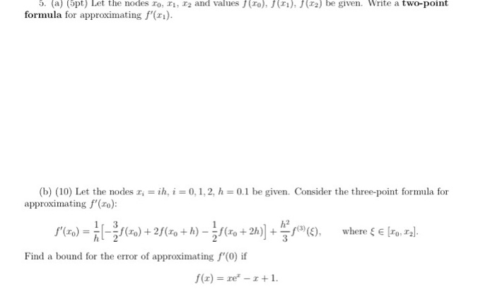 (a) (pt) Let The Nodes Ro, , Formula For Approximating