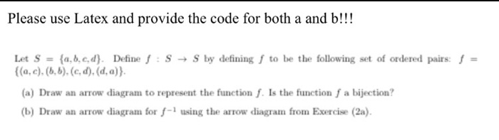 For both parts a and b an arrow diagram must b chegg please use latex and provide the code for both a and b let ccuart Image collections