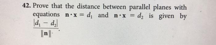 parallel planes equations. prove that the distance between parallel planes with by equations n·x\u003d