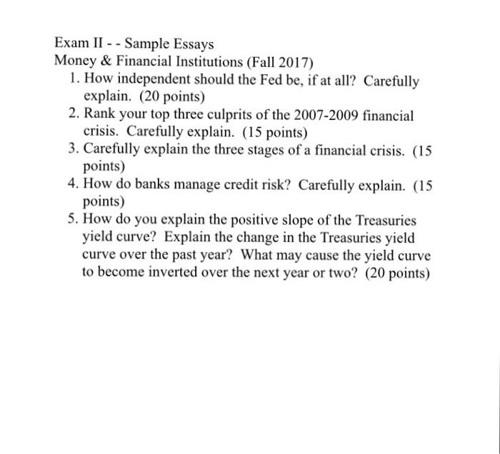exam ii sample essays money financial institu com exam ii sample essays money financial institutions fall 2017 1