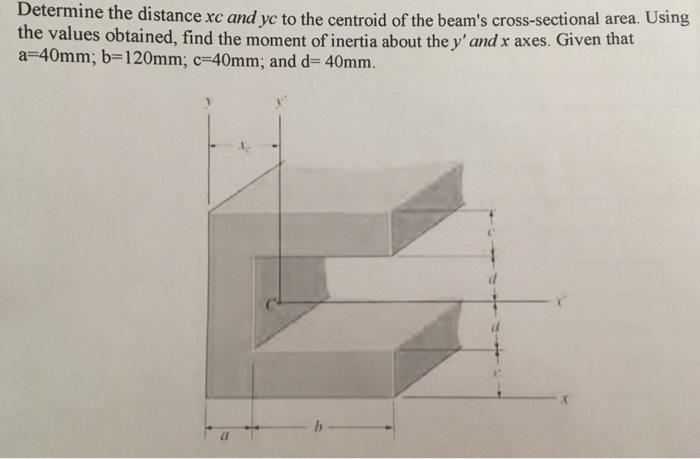 Solved: Determine The Distance Xc And Yc To The Centroid O