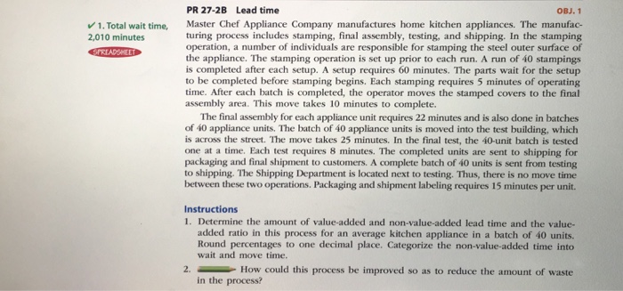Question: Make the following changes PR 27-2B (p. 1277) part 1 only Each stamping requires 4 minutes NOT 5 ...