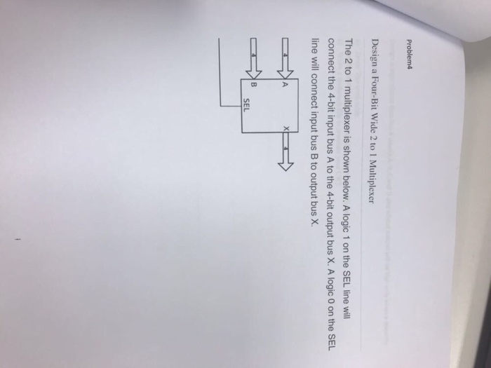 Electrical engineering archive november 02 2017 chegg problem4 design a four bit wide 2 to 1 multiplexer the 2 to 1 multiplexer ccuart Images