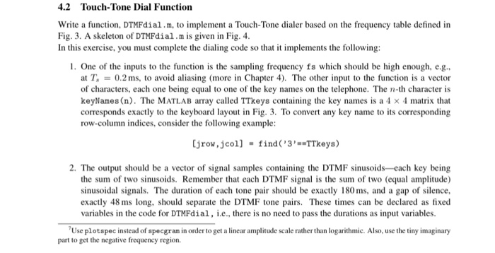 Solved 42 touch tone dial function write a function dtm 42 touch tone dial function write a function dtmfdialm to implement sciox Image collections