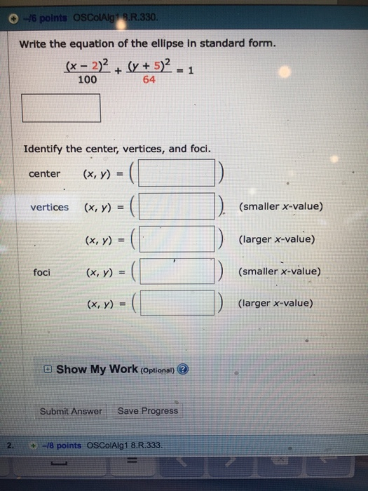 Solved Write The Equation Of The Ellipse In Standard Form