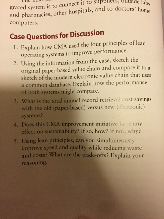 how cma used the four principlesn of lean operating system to improve performance Show transcribed image text case questions for discussion explain how cma used the four principles of lean operating systems to improve performance.