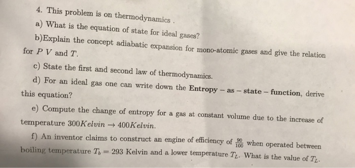 thermodynamics and final volume Thermodynamics thermodynamics work done in reversible expansion of gas calculator w= work done r =universal gas constant  t = temperature  v 1 , v 2 =initial and final volume , n = number of moles.