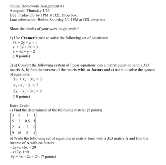 Solved: Use Cramer's Rule To Solve The Following Set Of Eq ...