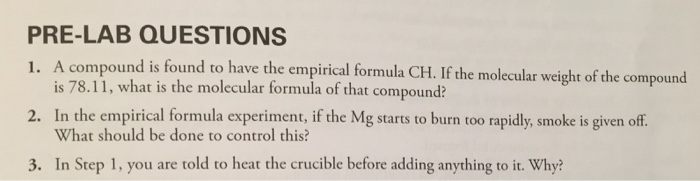 empirical formula pre lab Josephine yeh ibdp-1 chemistry hl 12/02/14 title: determining the empirical  formula of magnesium oxide data collection: table 1: uncertainty of equipment .