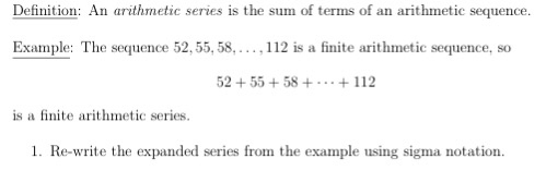 Definition: An Arithmetic Series Is The Sum Of Terms Of An Arithmetic  Sequence. Example