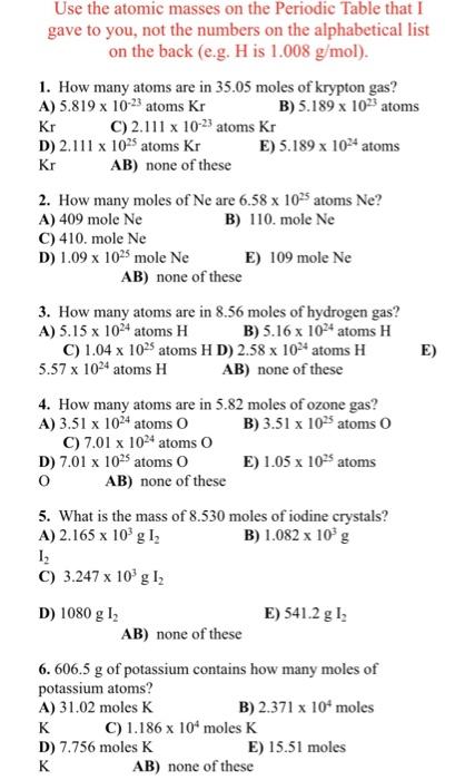 Solved use the atomic masses on the periodic table that i question use the atomic masses on the periodic table that i gave to you not the numbers on the alphabetic urtaz Choice Image