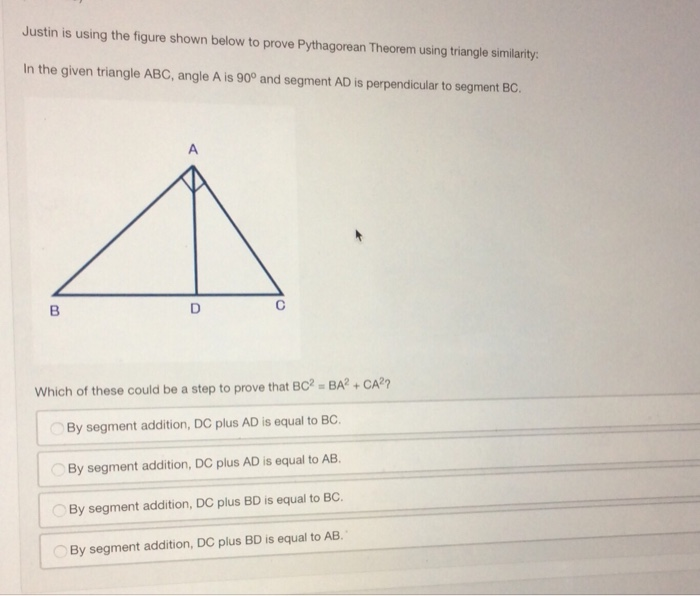 Geometry archive may 16 2017 chegg justin is using the figure shown below to prove pythagorean theorem using triangle similarity in ccuart Images