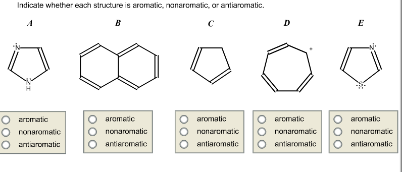 Indicate Whether Each Structure Is Aromatic  Nonaromatic