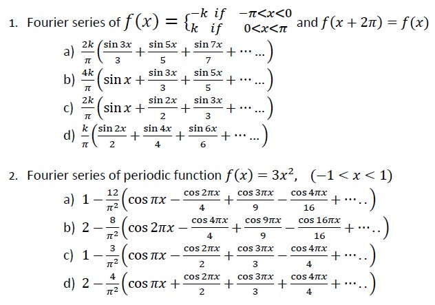 Fourier Series Of F(x) = And F(x + 2pi) = F(x) ... | Chegg.com
