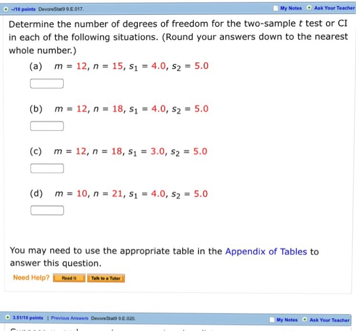 Determine the number of degrees of freedom for the for T table 99 degrees of freedom