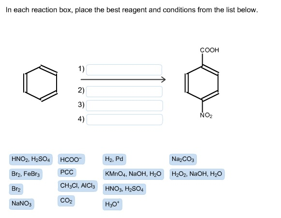 in each reaction box place the best reagent and conditions from the list below oh - photo #41
