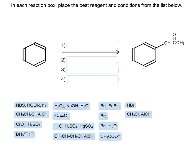 in each reaction box place the best reagent and conditions from the list below oh-#6