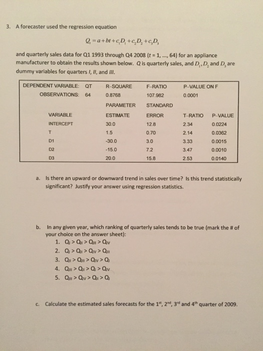 solved a forecaster used the regression equation q 1 a. Black Bedroom Furniture Sets. Home Design Ideas