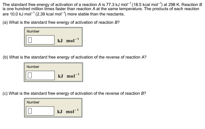 The Standard Free Energy Of Activation Of A Reaction ... | Chegg.com