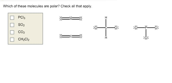 Which Of These Molecules Are Polar? Check All That ...