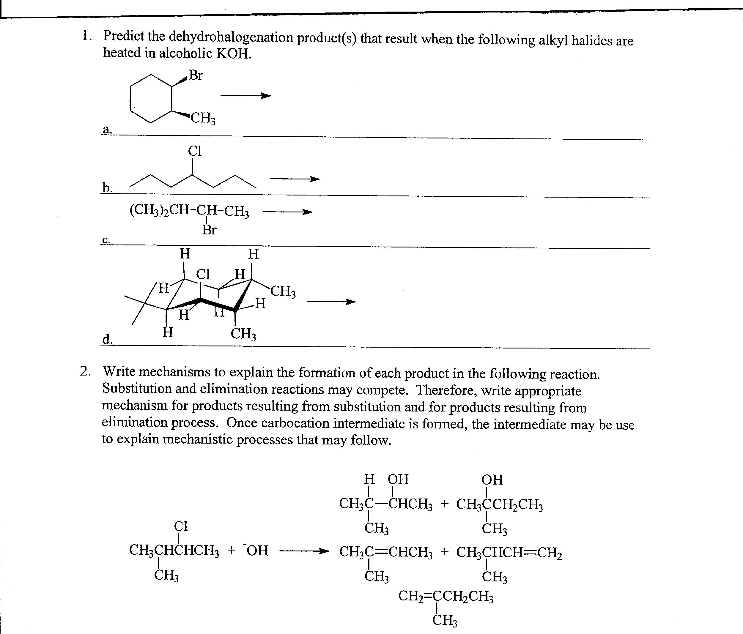 Write a mechanism for the following reaction dehydrohalogenation
