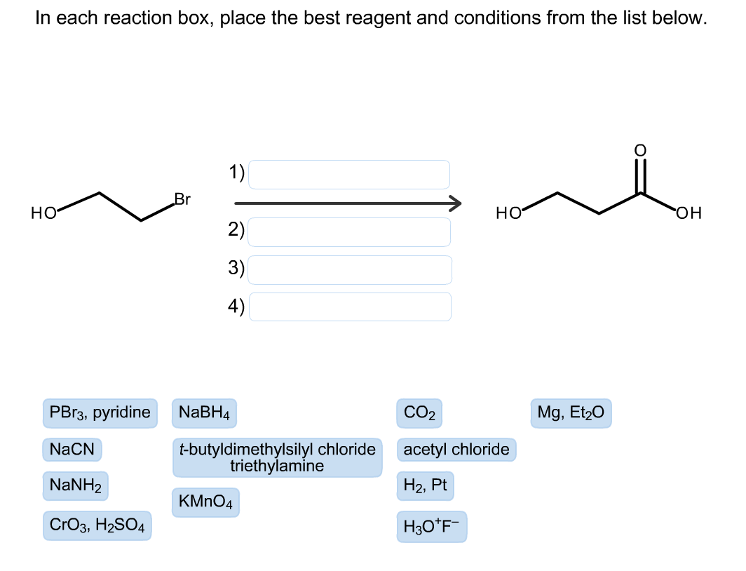 in each reaction box place the best reagent and conditions from the list below oh-#26