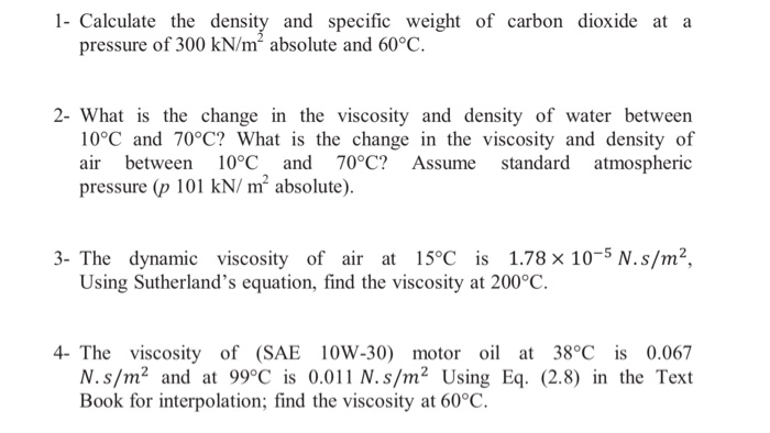 Solved 1 calculate the density and specific weight of ca for Motor oil 101 answers