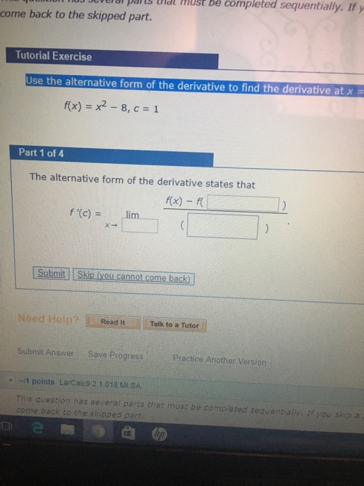 Solved Use The Alternative Form Of The Derivative To Find