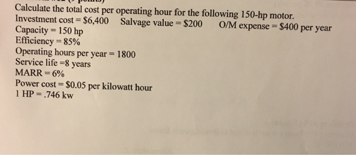 Calculate the total cost per operating hour for th for Operating costs of a motor vehicle answer key