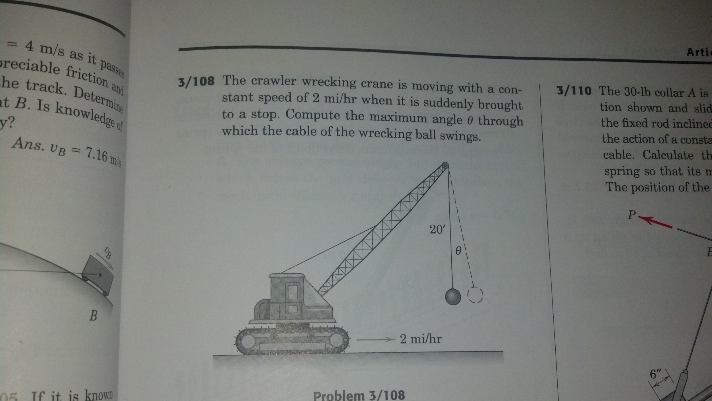 Mobile Crane Questions And Answers : The crawler wrecking crane is moving with a constant