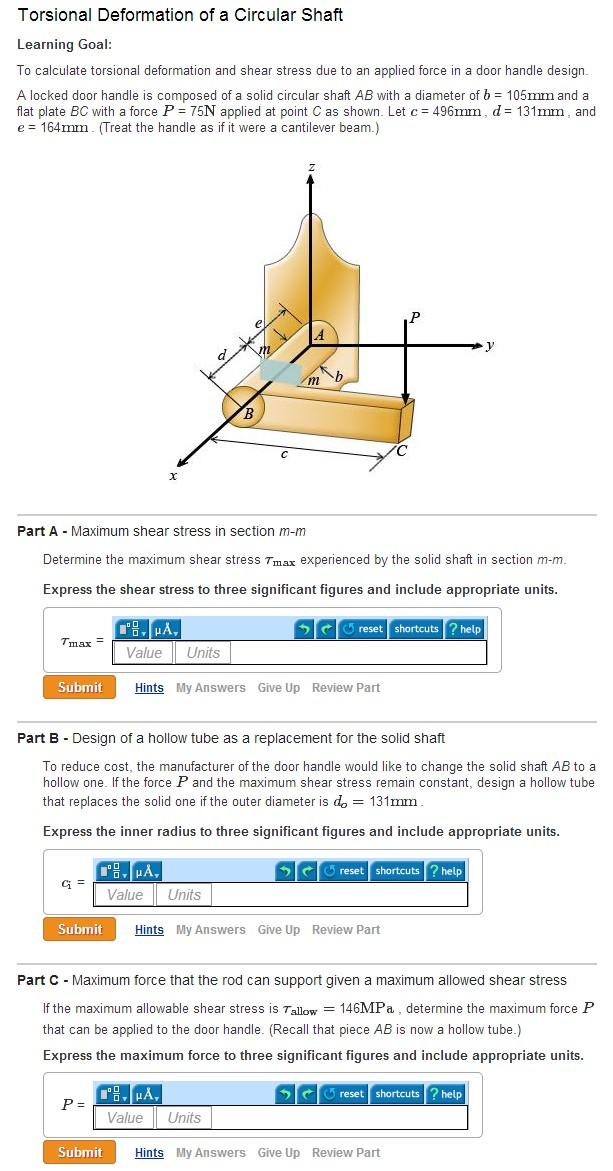 force and torsional shear stress Torsion: nonuniform torsion and power we show how to calculate the angle of twist and shear stress as functions of rod properties and shape under uniform and this is then generalized to local forms of the equilibrium equations leading to rules for drawing shear force and bending moment.