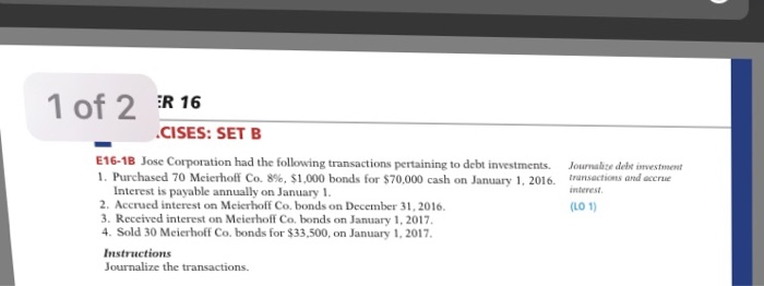 Foren corporation had the following transactions pertaining to debt investments