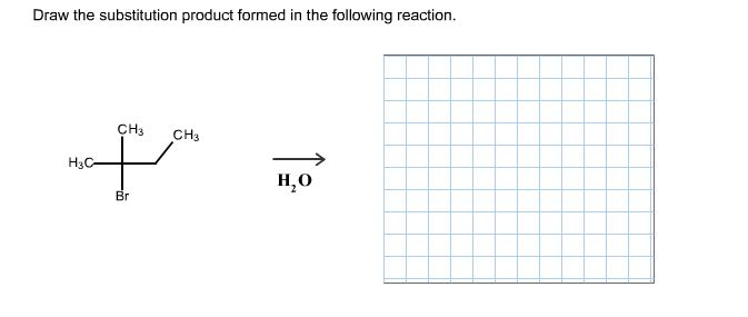 Draw Substitution Product Formed Following Reaction Q2672017 on 4678